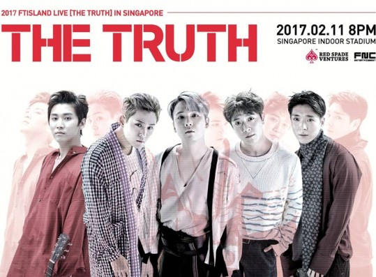 FTISLAND's [THE TRUTH] Tour Hits Singapore In 2017