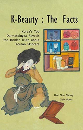 KOREAN SKINCARE GUIDE: Books Revealing Beauty Secrets to Achieve your Korean-inspired Look