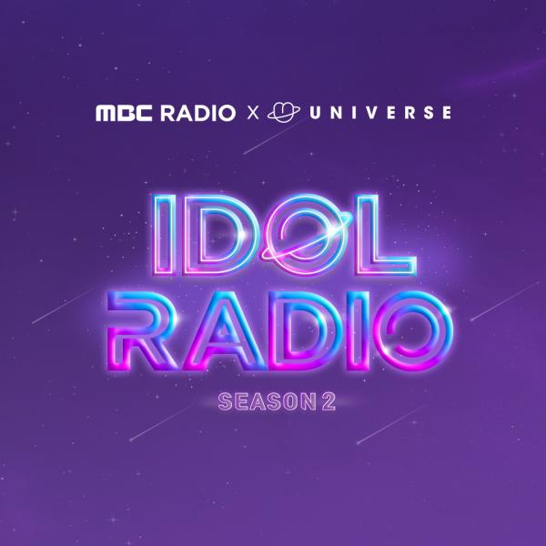 MBC Radio X Universe for Idol Radio Season 2