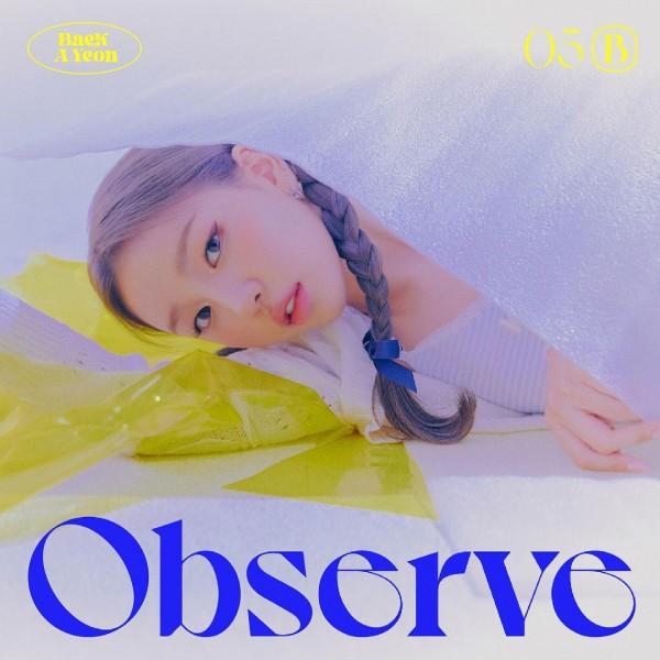 Baek A Yeon Observe